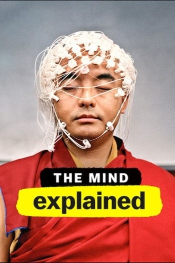 The Mind Explained