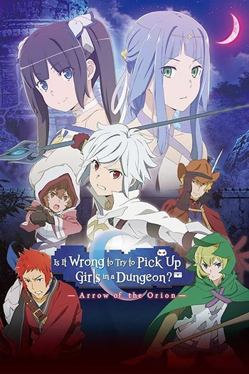 Is It Wrong to Try to Pick Up Girls in a Dungeon Arrow of the Orion
